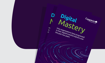 Digital Mastery: How organizations have progressed in their digital transformations over the past two years